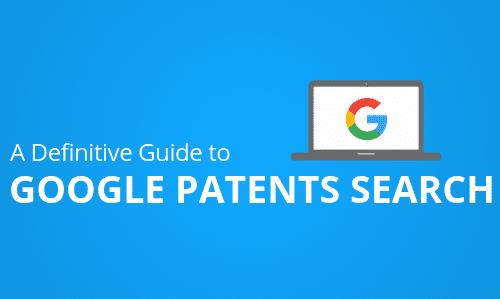 Google Patent Search Guide